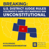 Colorado Ban on Same-Sex Marriage Ruled Unconstitutional
